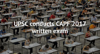 UPSC conducts CAPF 2017 written exam