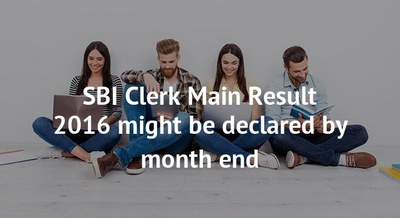 SBI Clerk Main Result 2016 might be declared by month end