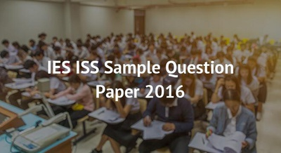 IES ISS Sample Question Paper 2016