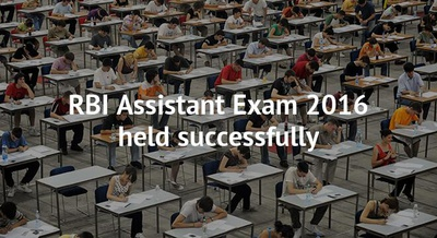 RBI Assistant Exam 2016 held successfully