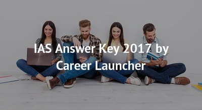 IAS Answer Key 2017 by Career Launcher