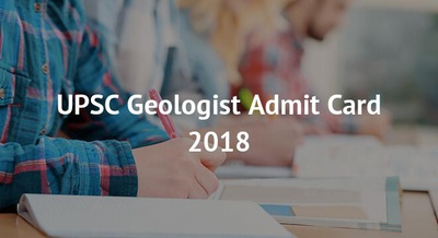 UPSC Geologist Admit Card 2018