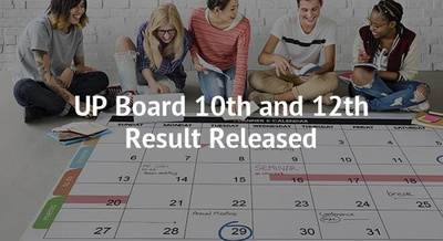 UP Board 10th and 12th Result Released