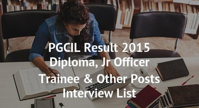 PGCIL Result 2015 Diploma, Jr Officer Trainee & Other Posts Interview List