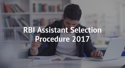 RBI Assistant Selection Procedure 2017