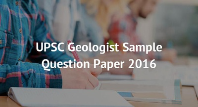 UPSC Geologist Sample Question Paper 2016