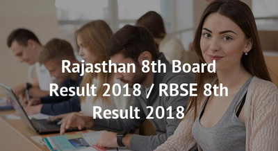 Rajasthan 8th Board Result 2018 / RBSE 8th Result 2018