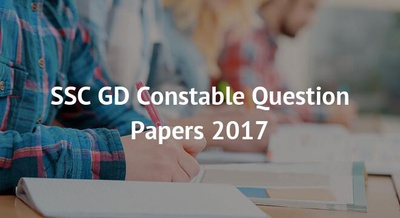 SSC GD Constable Question Papers 2017
