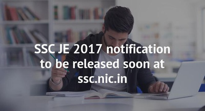 SSC JE 2017 notification to be released soon at ssc.nic.in