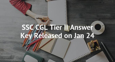 SSC CGL Tier II Answer Key Released on Jan 24