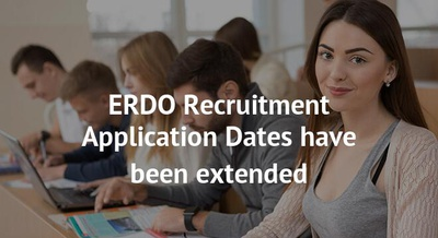 ERDO Recruitment Application Dates have been extended