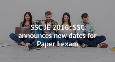 SSC JE 2016: SSC announces new dates for Paper I exam