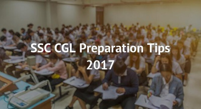 SSC CGL Preparation Tips 2017