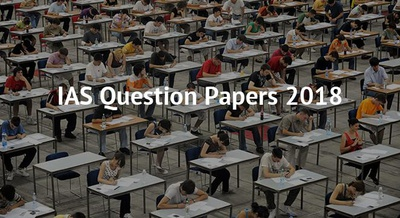 IAS Question Papers 2018