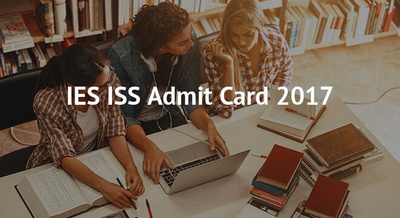 IES ISS Admit Card 2017