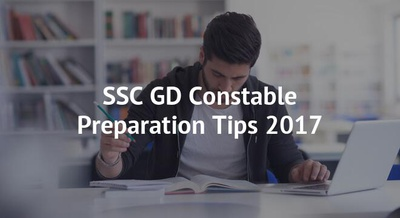SSC GD Constable Preparation Tips 2017