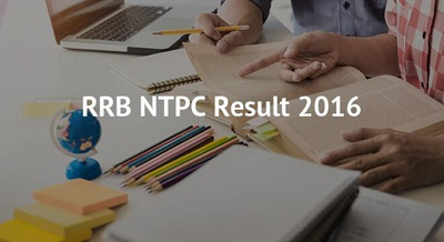 RRB NTPC Result 2016