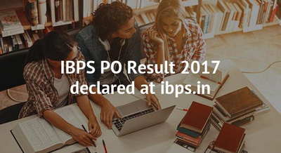IBPS PO Result 2017 declared at ibps.in