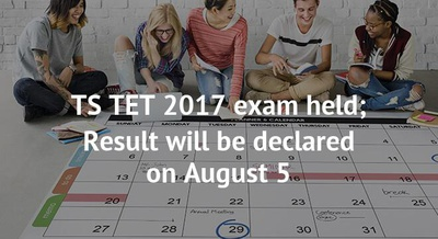 TS TET 2017 exam held; Result will be declared on August 5