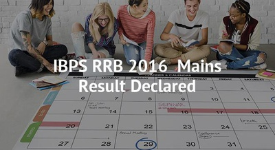 IBPS RRB 2016  Mains Result Declared