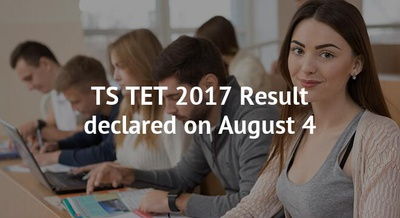 TS TET 2017 Result declared on August 4