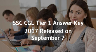 SSC CGL Tier 1 Answer Key 2017 Released on September 7