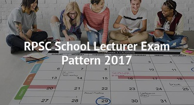 RPSC School Lecturer Exam Pattern 2017
