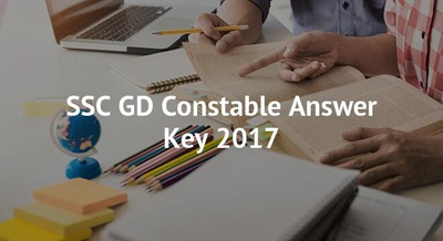 SSC GD Constable Answer Key 2017
