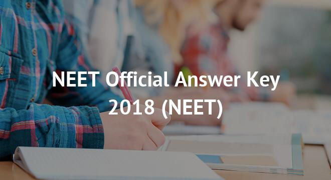 NEET Official Answer Key 2018